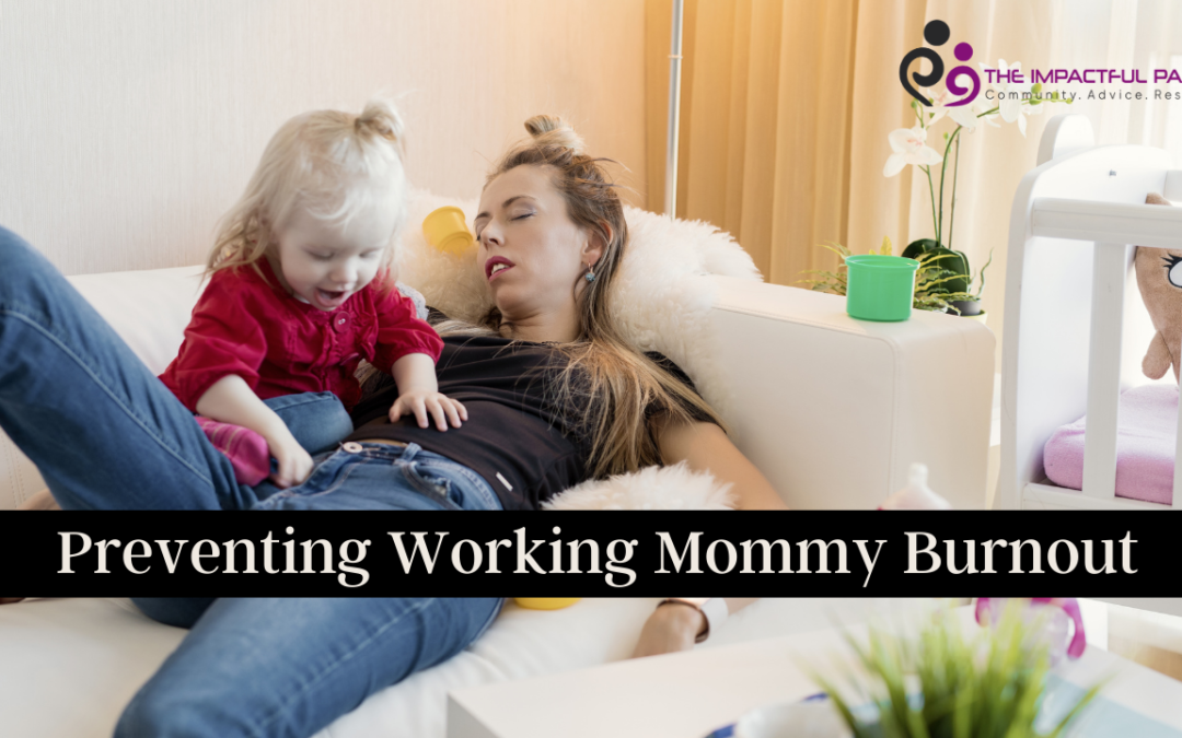 Preventing Working Mommy Burnout