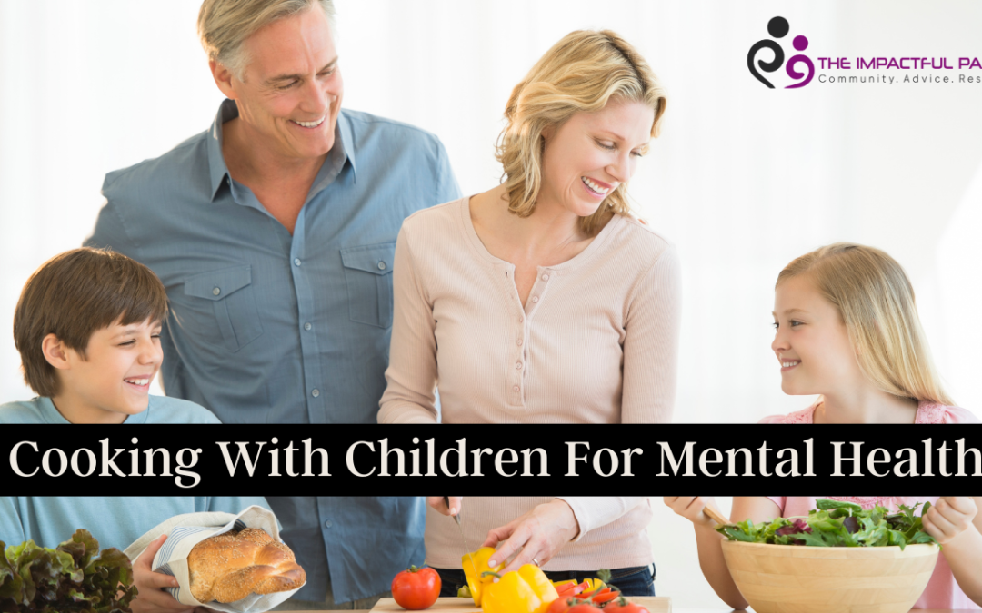 Cooking With Children For Mental Health
