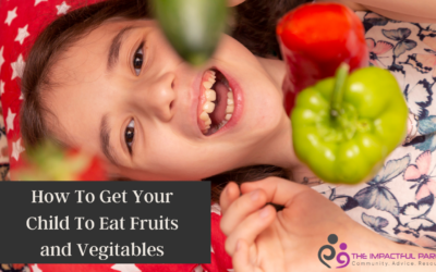 How To Get Your Child To Eat Vegetables