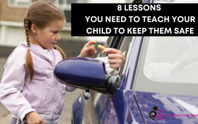 Child Safety: 8 Lessons You Need To Teach Your Child To Keep Them Safe