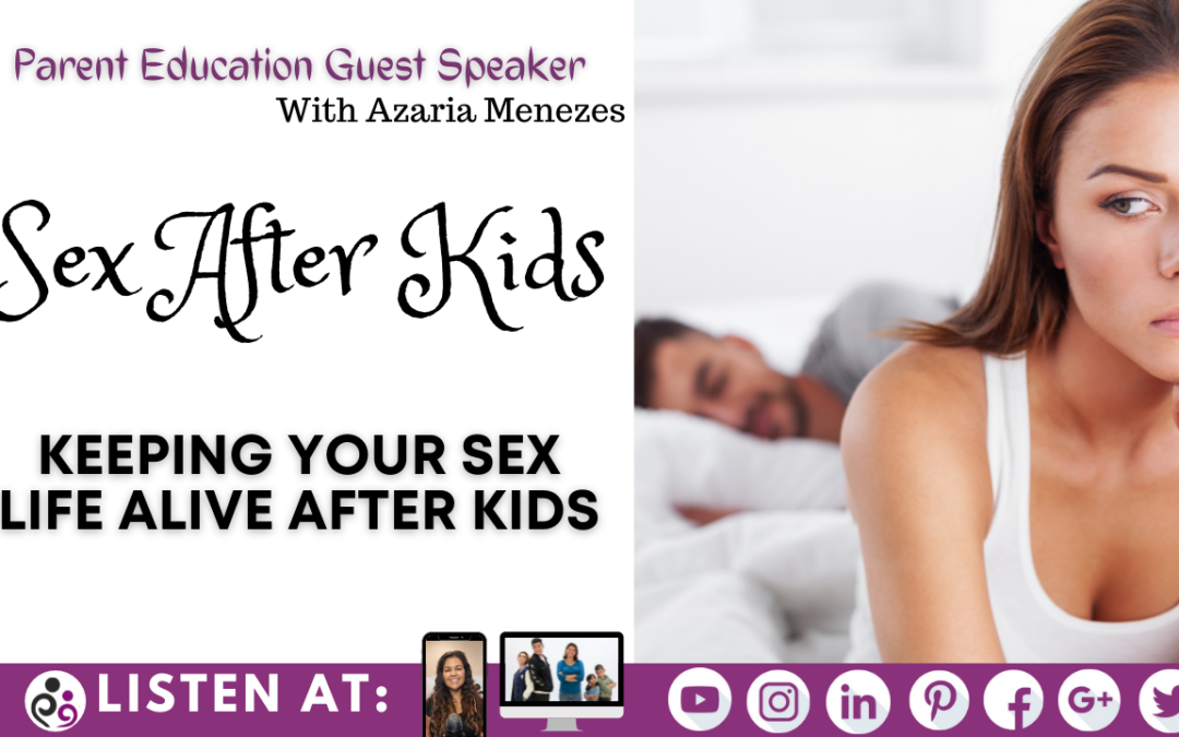 Keeping Your Sex Life Alive After Kids