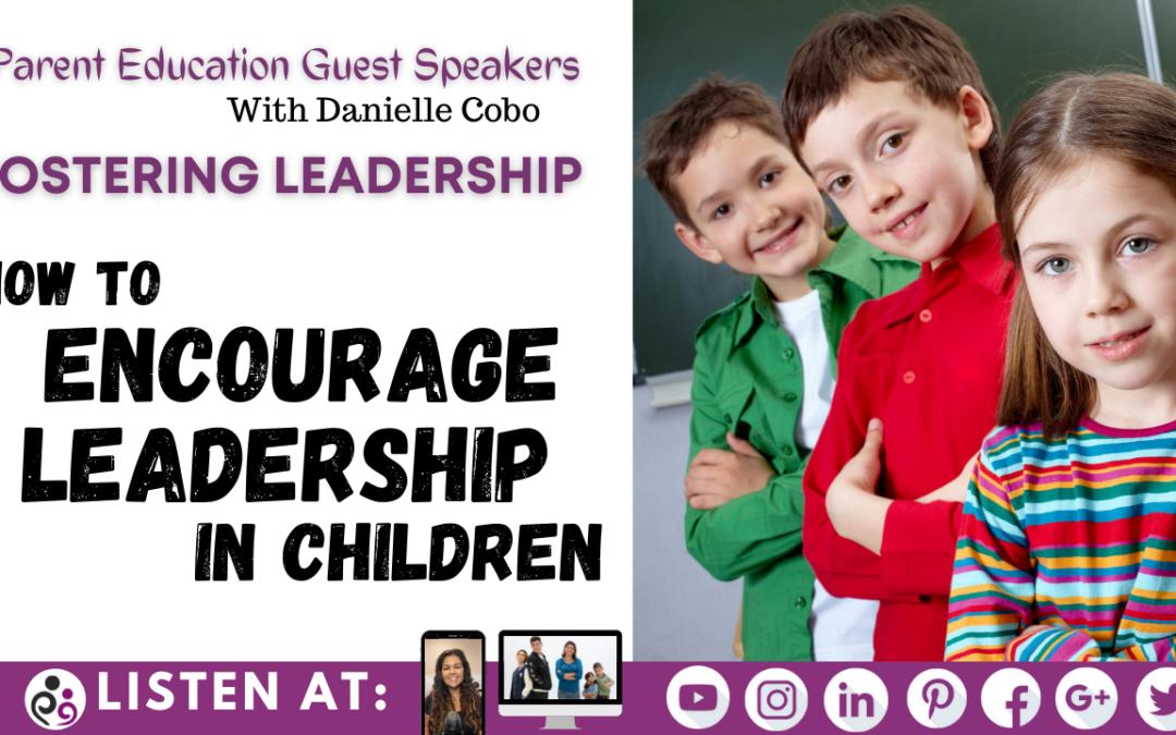 Fostering Leadership In Children